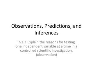 Observations, Predictions, and Inferences