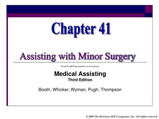 PowerPoint® P\presentation to accompany: Medical Assisting Third Edition Booth, Whicker, Wyman, Pugh, Thompson