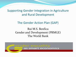 Supporting Gender Integration in Agriculture  and Rural Development  The Gender Action Plan (GAP)