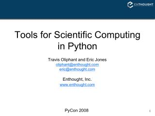 Tools for Scientific Computing in Python