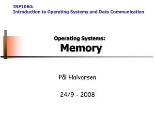 Operating Systems:  Memory