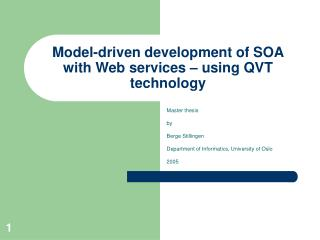 Model-driven development of SOA with Web services – using QVT technology