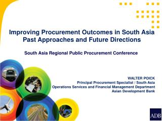Improving Procurement Outcomes in South Asia Past Approaches and Future Directions