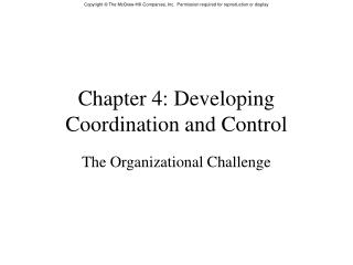 Chapter 4: Developing Coordination and Control