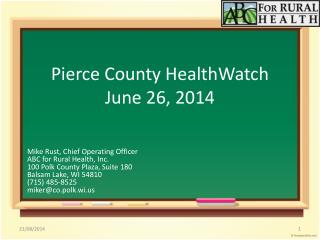 Pierce County HealthWatch   June 26, 2014