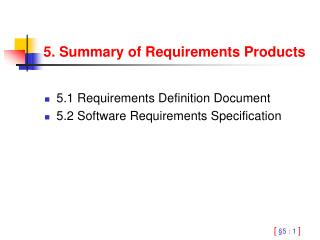 5. Summary of Requirements Products