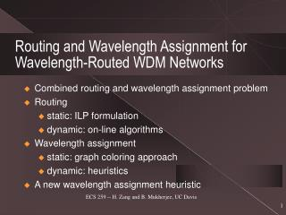 Routing and Wavelength Assignment for Wavelength-Routed WDM Networks