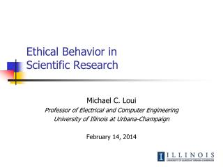 Ethical Behavior in  Scientific Research