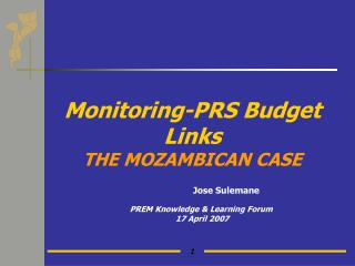 Monitoring-PRS Budget Links THE MOZAMBICAN CASE