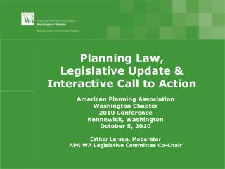 Planning Law,  Legislative Update &  Interactive Call to Action