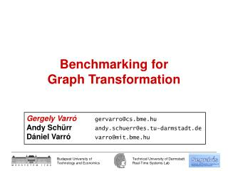 Benchmarking for  Graph Transformation
