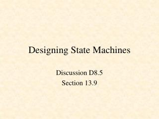 Designing State Machines