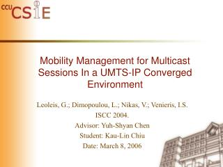 Mobility Management for Multicast Sessions In a UMTS-IP Converged Environment