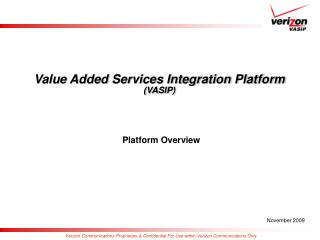 Value Added Services Integration Platform (VASIP)
