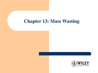 Chapter 13: Mass Wasting