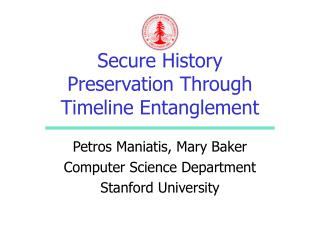 Secure History Preservation Through Timeline Entanglement
