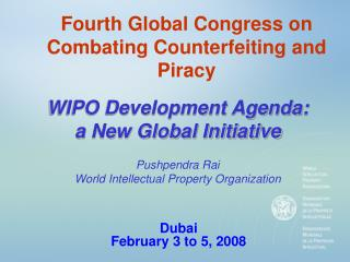 Fourth Global Congress on Combating Counterfeiting and Piracy