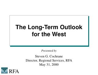 The Long-Term Outlook for the West