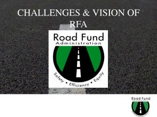 CHALLENGES & VISION OF RFA