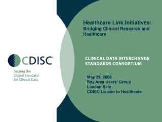 Healthcare Link Initiatives:  Bridging Clinical Research and Healthcare