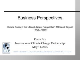 Kevin Fay International Climate Change Partnership May 11, 2005