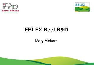 EBLEX Beef R&D Mary Vickers