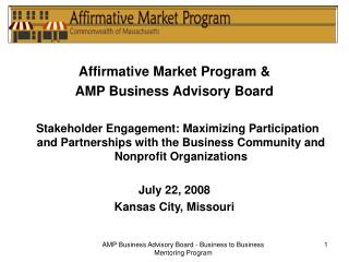 Affirmative Market Program & AMP Business Advisory Board