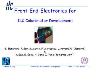 Front-End-Electronics for ILC Calorimeter Development