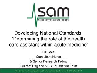 Liz Lees Consultant Nurse  & Senior Research Fellow Heart of England NHS Foundation Trust
