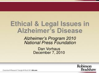 Ethical & Legal Issues in Alzheimer's Disease