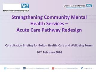 Strengthening Community Mental Health Services –  Acute Care Pathway Redesign