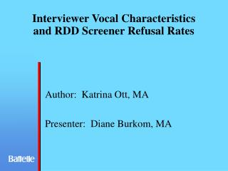 Interviewer Vocal Characteristics and RDD Screener Refusal Rates