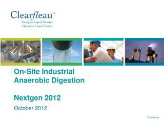 On-Site Industrial Anaerobic Digestion Nextgen 2012