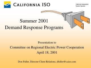 Summer 2001 Demand Response Programs