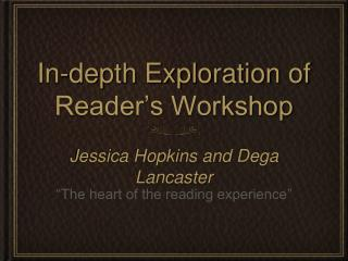 In-depth Exploration of Reader's Workshop