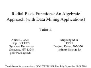 Radial Basis Functions: An Algebraic Approach (with Data Mining Applications)