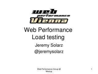 Web Performance Load testing