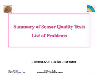 Summary of Sensor Quality Tests List of Problems