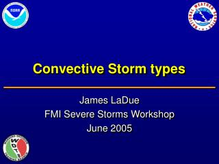 Convective Storm types