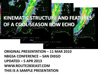Kinematic Structure and Features of A Cool-Season Bow Echo