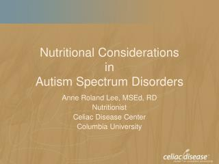 Nutritional Considerations in  Autism Spectrum Disorders