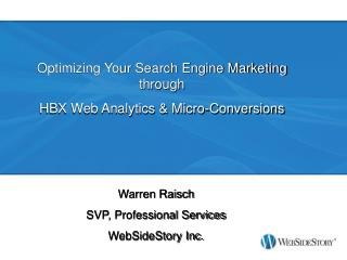 Optimizing Your Search Engine Marketing through  HBX Web Analytics & Micro-Conversions