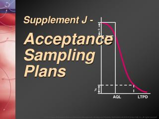 Supplement J - Acceptance Sampling Plans