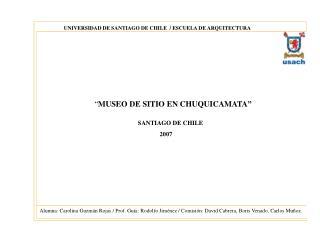UNIVERSIDAD DE SANTIAGO DE CHILE  / ESCUELA DE ARQUITECTURA