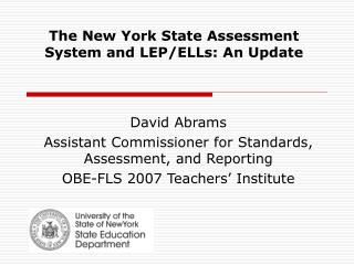The New York State Assessment System and LEP