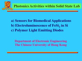 Department of Electronic Engineering The Chinese University of Hong Kong