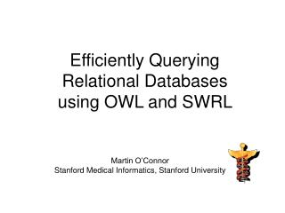 Efficiently Querying  Relational Databases  using OWL and SWRL