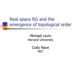 Real space RG and the emergence of topological order
