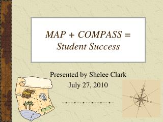 MAP + COMPASS = Student Success