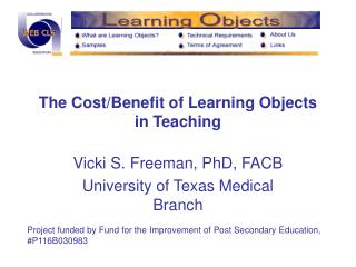 The Cost/Benefit of Learning Objects in Teaching